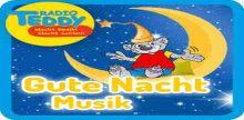 Radio Teddy Gute Nacht Musik