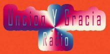 Uncion Y Gracia Radio