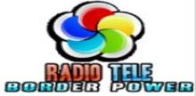 Radio Tele Border Power